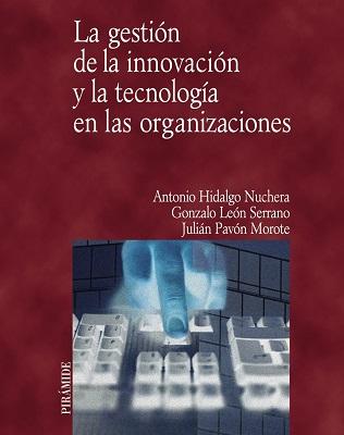 Gestión de la innovación y la tecnología en las organizaciones