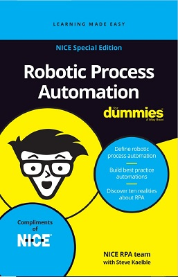 Robotic Porcess Automation for dummies. NICE special edition