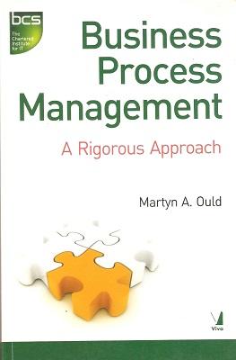 Business Process Management. A rigorous approach