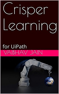 Crisper learning for UiPath