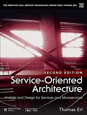 ervice Oriented Architecture: analysis and design for services and microservices