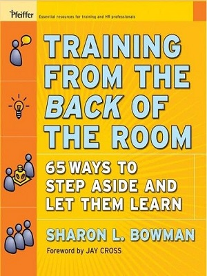 Training from the back of the room! de Sharon L. Bowman
