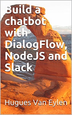 Build a chatbot with DialogFlow, NodeJS and Slack