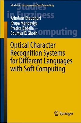 Optical Character Recognition Systems for Different Languages with Soft Computing