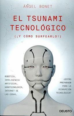 El tsunami tecnológico